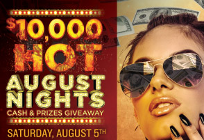 $10,000 Hot August Nights Cash and Prizes Giveaway