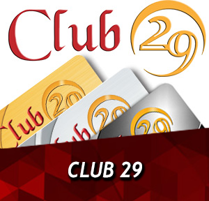 Club 29 Rewards Program